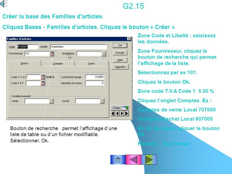 Imprimer la liste de la base des fournisseurs. G2.14 Cliquez licône « Imprimer » « liste FOURN » est en sur brillance Cliquez le bouton Ok Imprimante