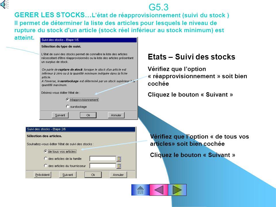 G5.2 Linventaire… Activez «colonne quantité physique» Cliquez le bouton Ok Cliquez le bouton « Imprimer » Cliquez le bouton Ok Fenêtre –Tout Fermer.