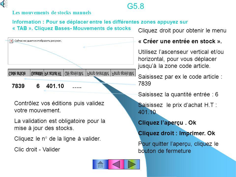 G5.7 Editer le bon de commande destiné aux fournisseurs…suite... Type de stock : cliquez « stock réel » Critère de réapprovisionnement : cliquez « Sto