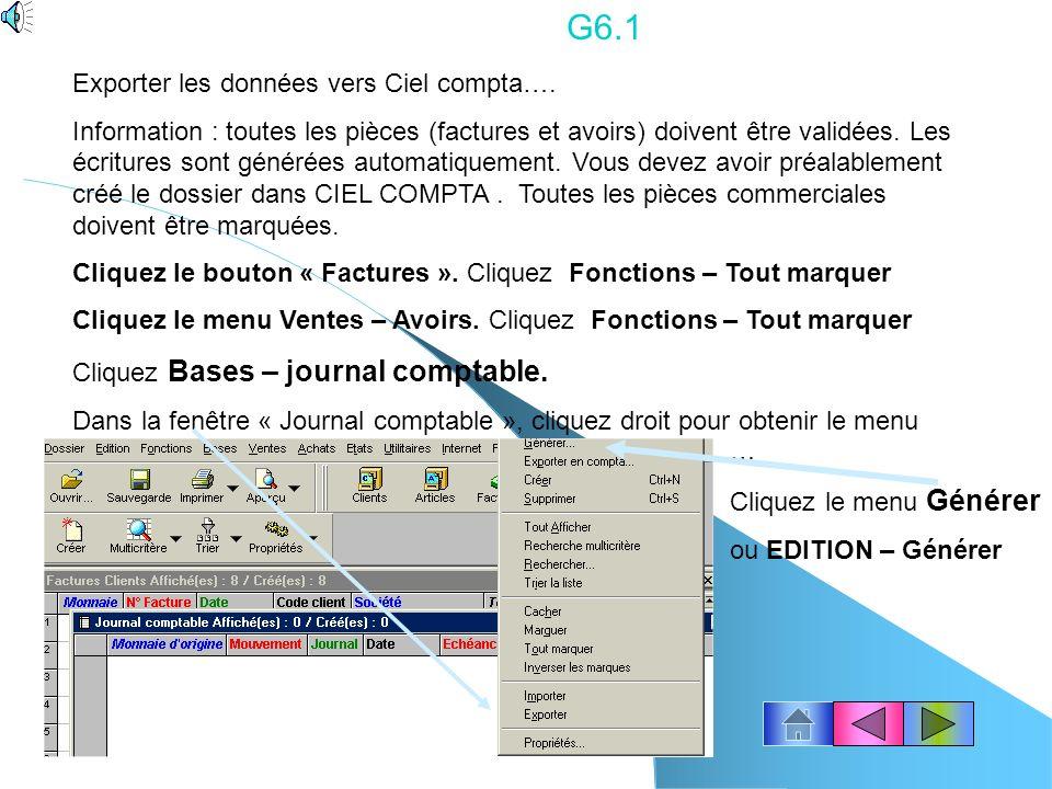 G5.8 Les mouvements de stocks manuels Information : Pour se déplacer entre les différentes zones appuyez sur « TAB ». Cliquez Bases- Mouvements de sto