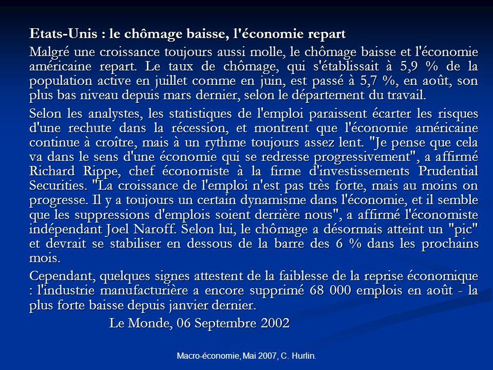 Macro-économie, Mai 2007, C. Hurlin. Etats-Unis : le chômage baisse, l'économie repart Malgré une croissance toujours aussi molle, le chômage baisse e