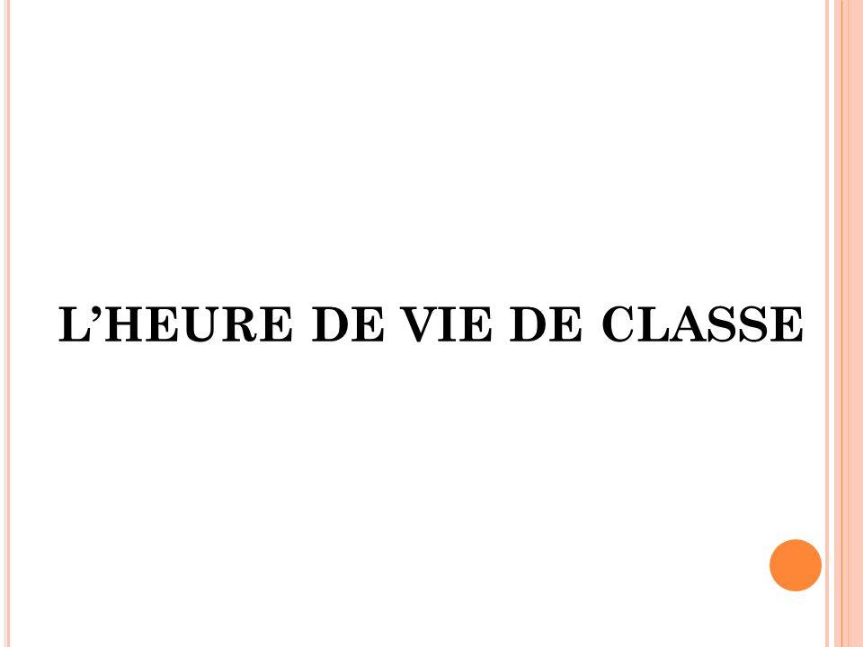 LHEURE DE VIE DE CLASSE