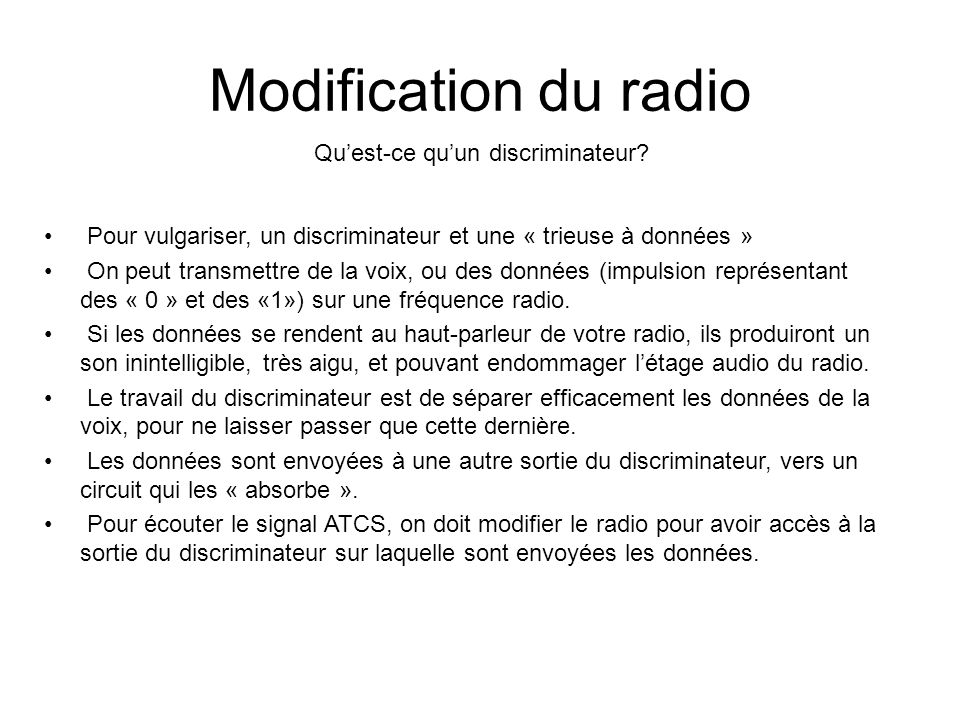 Modification du radio Quest-ce quun discriminateur.