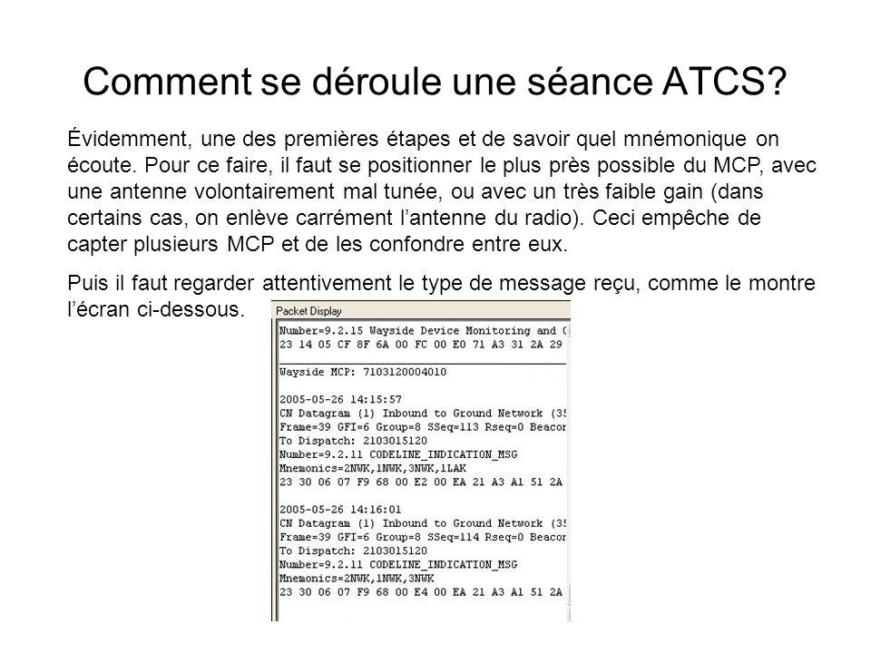 Comment se déroule une séance ATCS? Évidemment, une des premières étapes et de savoir quel mnémonique on écoute. Pour ce faire, il faut se positionner