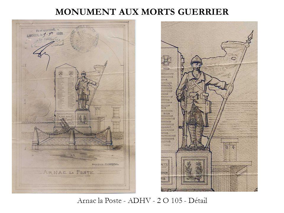 MONUMENT AUX MORTS GUERRIER Arnac la Poste - ADHV - 2 O 105 - Détail