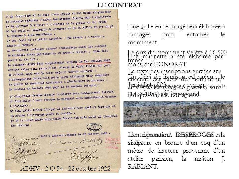 LE CONTRAT Larchitecte Georges GAY-BELLILE (1873-1959) est limougeaud. Lentrepreneur A. DESPROGES est aixois. Le texte des inscriptions gravées sur ch