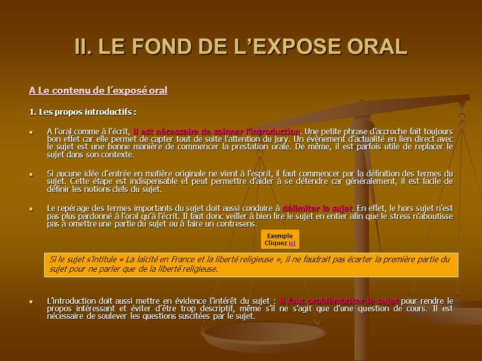 2. Méthode : La préparation de lexposé oral : La préparation de lexposé oral : - Il faut absolument structurer ses idées, et donc élaborer un plan. Un