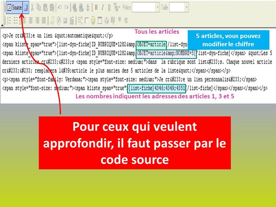 Pour ceux qui veulent approfondir, il faut passer par le code source Tous les articles 5 articles, vous pouvez modifier le chiffre Les nombres indiquent les adresses des articles 1, 3 et 5