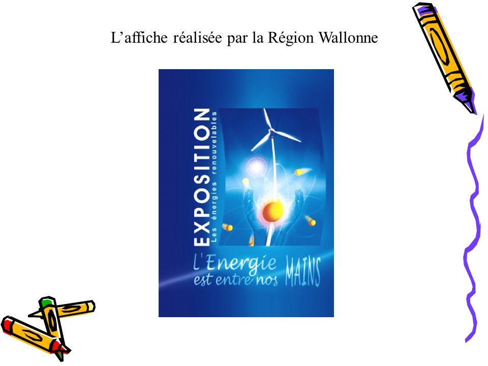 Laffiche réalisée par la Région Wallonne