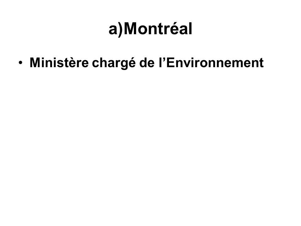 a)Montréal Ministère chargé de lEnvironnement