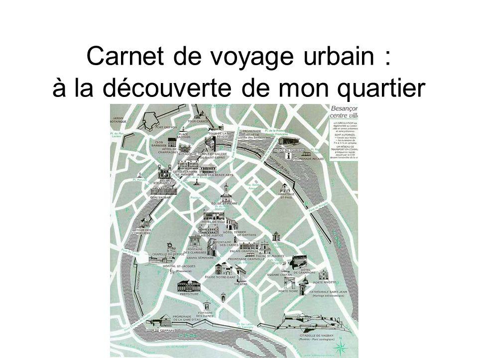 Carnet de voyage urbain : à la découverte de mon quartier