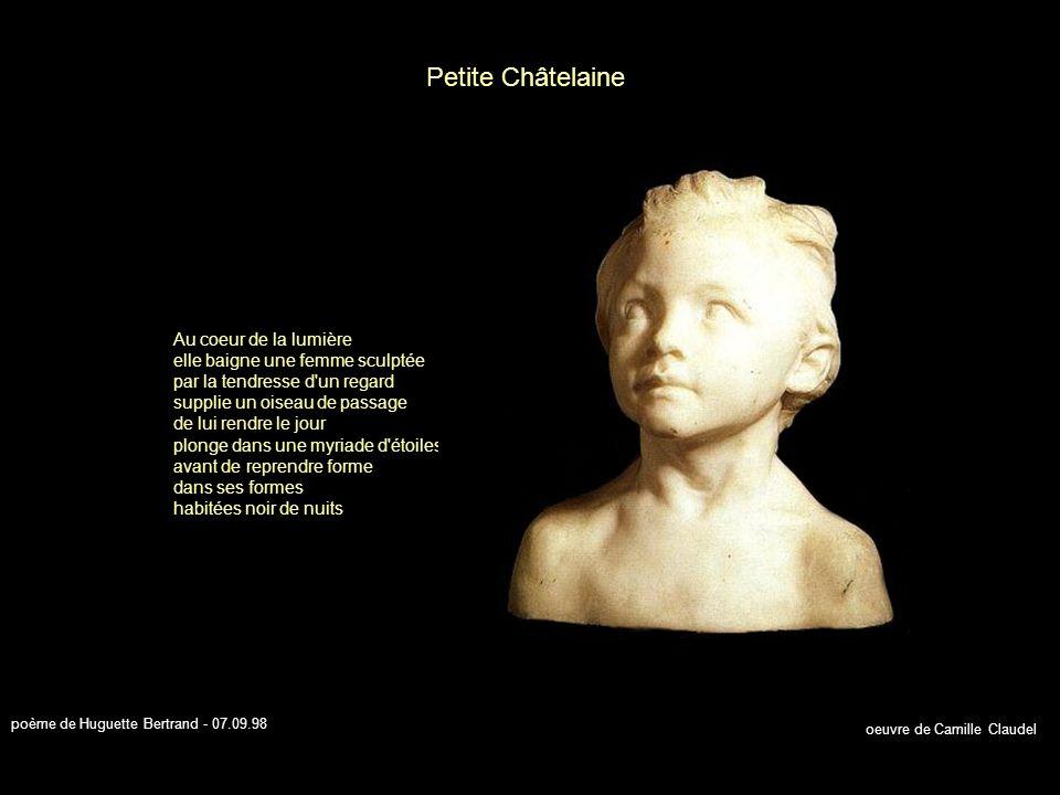 Sur la longue portée d un regard une pensée unique glisse vers la source amoureuse propage des illusions sur l âme insaisissable traverse ses nuits givrées par les cris atomiques d une parole toujours ciselée à même les désirs indomptés La Pensée oeuvre de Auguste Rodin poème de Huguette Bertrand - 28.08.98