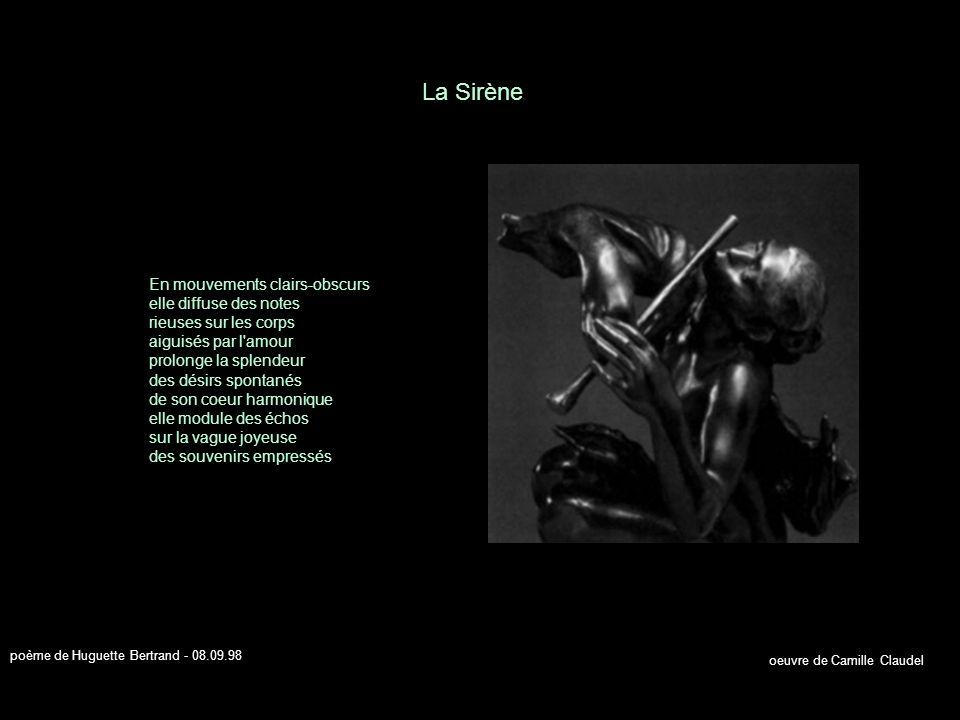 Réceptacle d instants doux elle enfante des pensées sur la mémoire d un monde les berce rythmées sous les yeux de l amour y sème des tendresses sur les courbes d un espoir ravive les oublis d infini se souvient qu elle est seule sur son socle se souvient qu on l a nommée femme Voix intérieure poème de Huguette Bertrand - 29.08.98 oeuvre de Auguste Rodin
