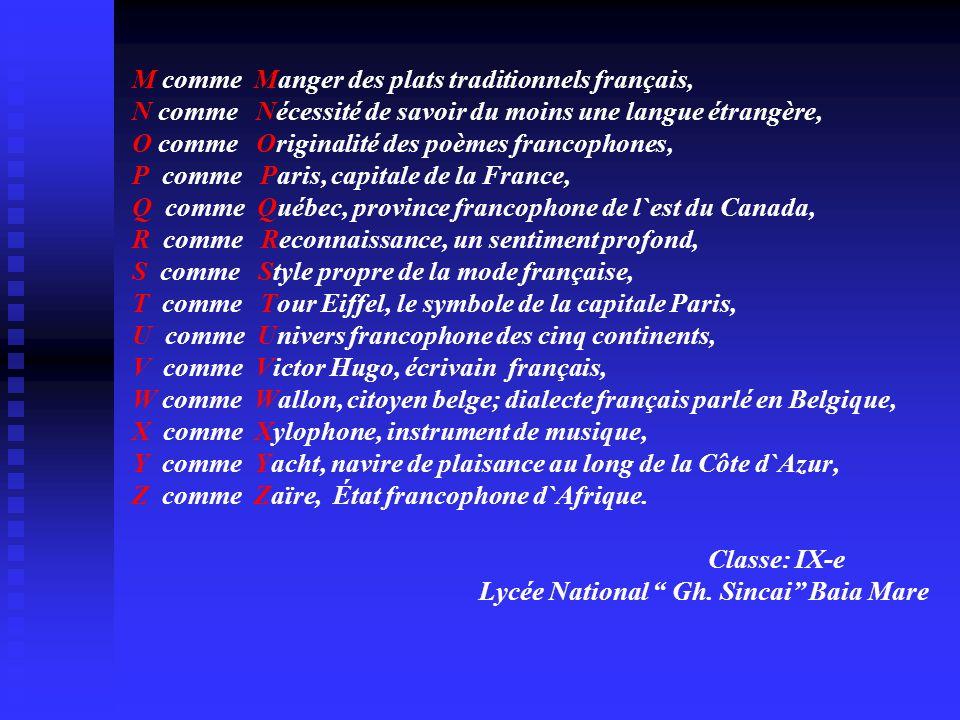 M comme Manger des plats traditionnels français, N comme Nécessité de savoir du moins une langue étrangère, O comme Originalité des poèmes francophone