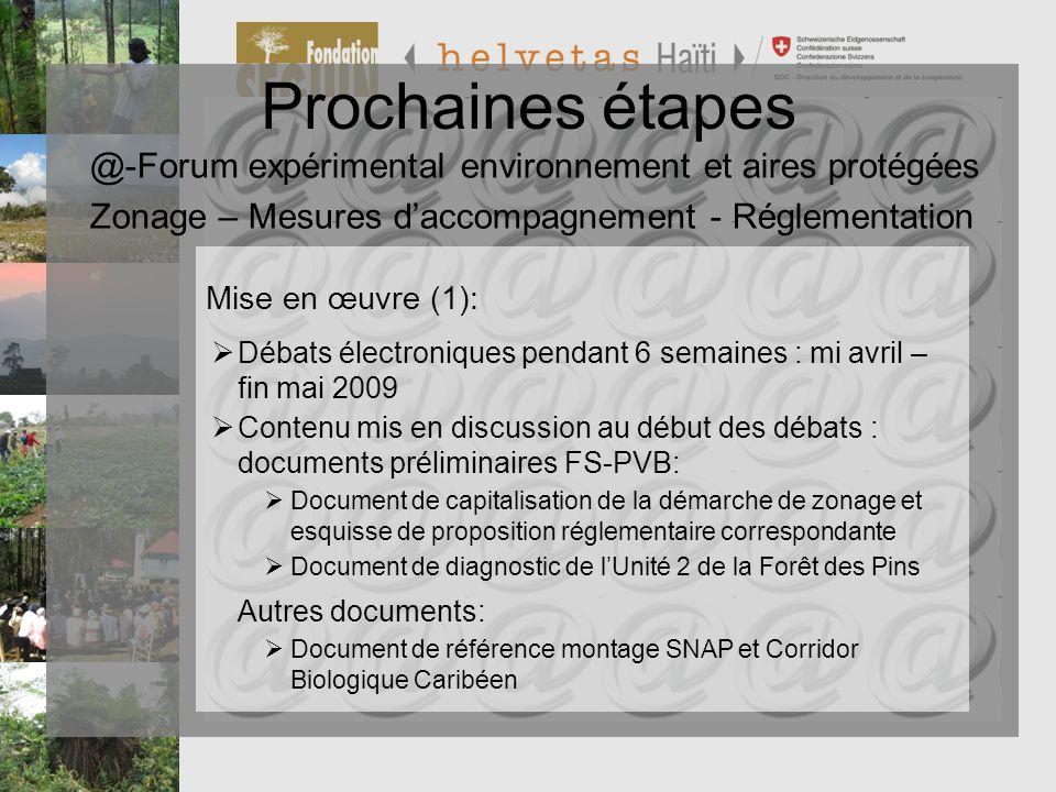 Programme de Préservation et de Valorisation de la Biodiversité PVB Prochaines étapes Mise en œuvre (1): Contenu mis en discussion au début des débats