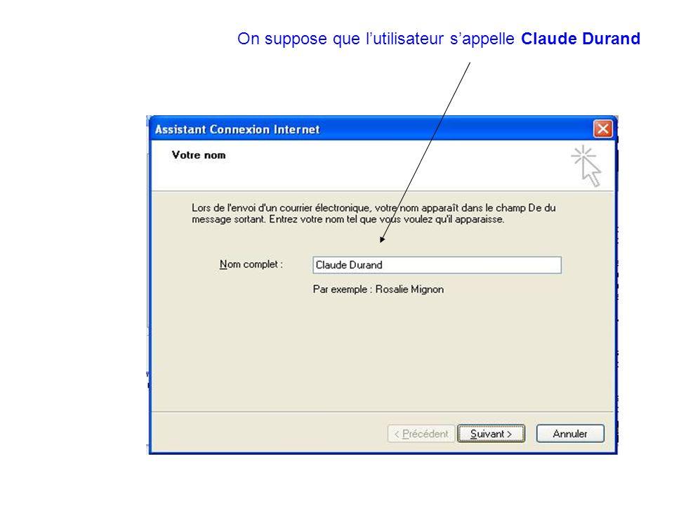 On suppose que lutilisateur sappelle Claude Durand
