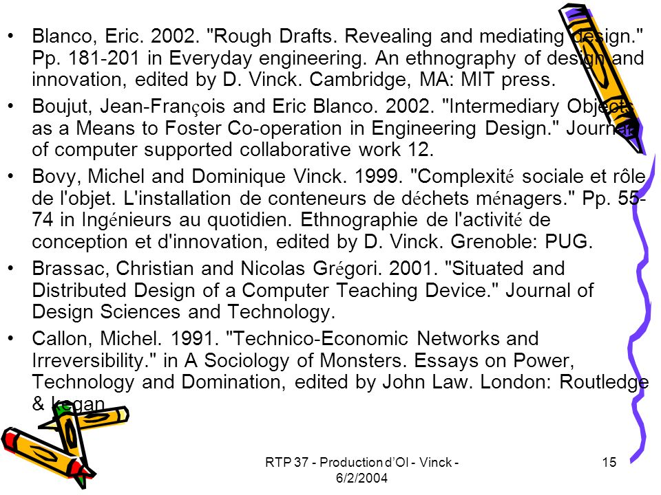 RTP 37 - Production dOI - Vinck - 6/2/2004 15 Blanco, Eric. 2002.