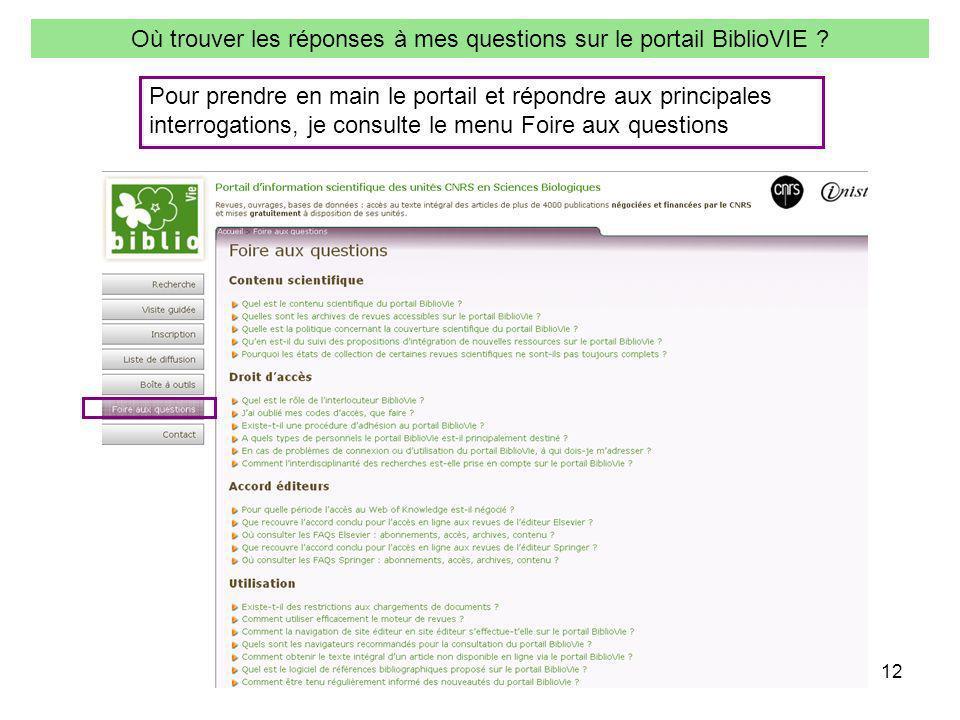 12 Où trouver les réponses à mes questions sur le portail BiblioVIE .