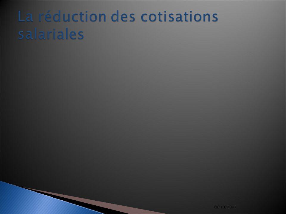 18/10/2007 La réduction des cotisations salariales