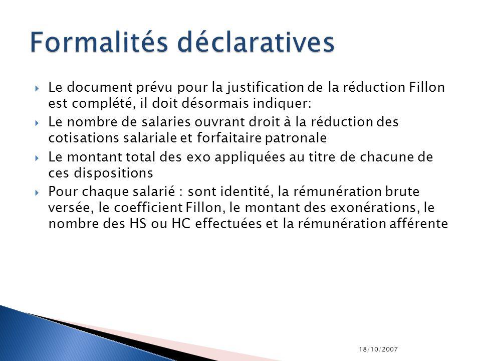 18/10/2007 Le document prévu pour la justification de la réduction Fillon est complété, il doit désormais indiquer: Le nombre de salaries ouvrant droi