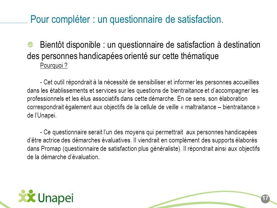 Bientôt disponible : un questionnaire de satisfaction à destination des personnes handicapées orienté sur cette thématique Pourquoi ? - Cet outil répo