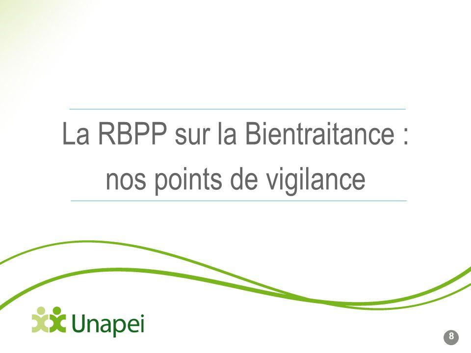 La RBPP sur la Bientraitance : nos points de vigilance 8