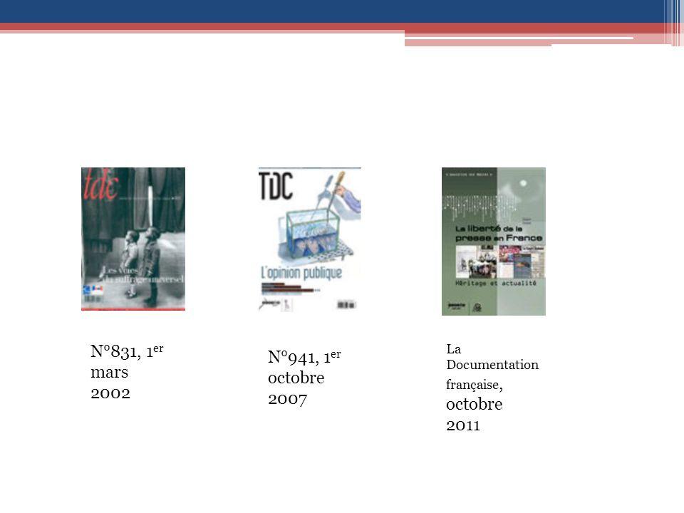 N°831, 1 er mars 2002 N°941, 1 er octobre 2007 La Documentation française, octobre 2011