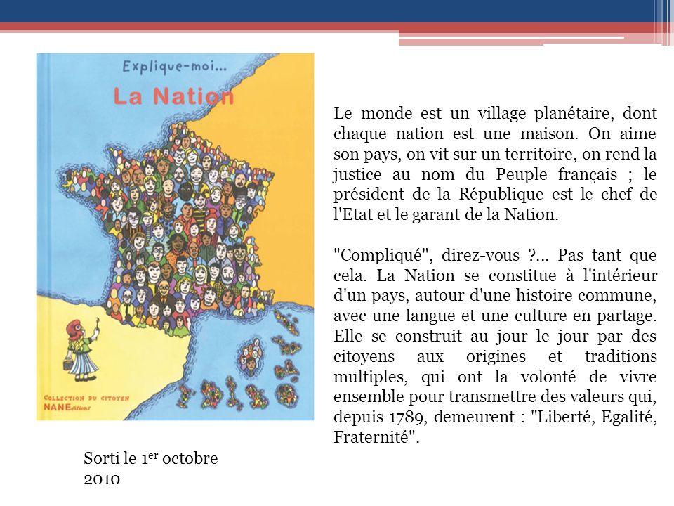 Sorti le 1 er octobre 2010 Le monde est un village planétaire, dont chaque nation est une maison.
