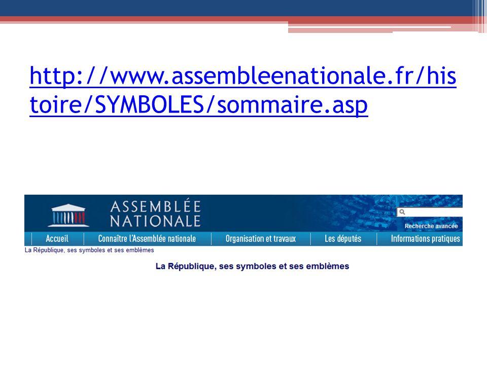 http://www.assembleenationale.fr/his toire/SYMBOLES/sommaire.asp