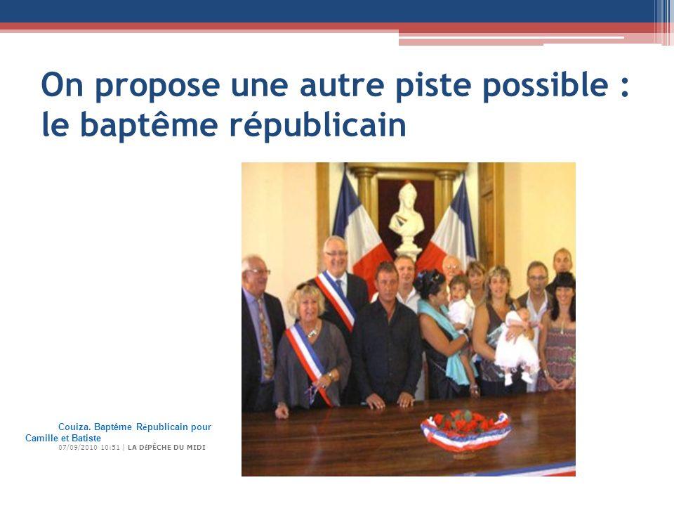 On propose une autre piste possible : le baptême républicain Couiza.