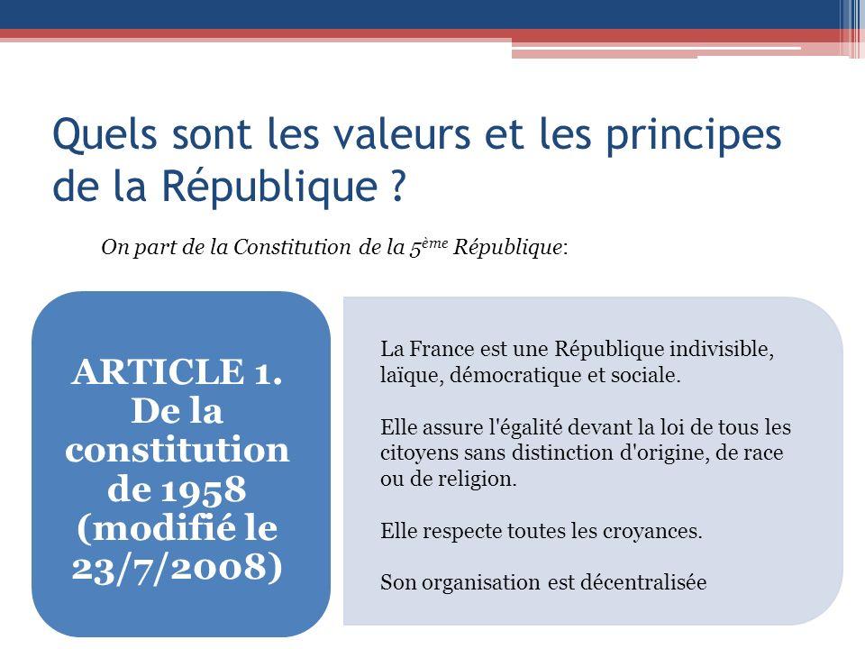 Quels sont les valeurs et les principes de la République .