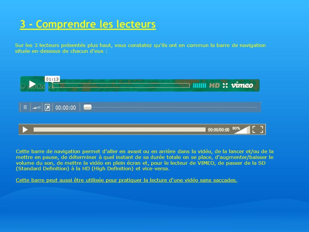 4 - Comment lire une vidéo sans saccades Pourquoi utiliser la barre de navigation pour pratiquer la lecture d une vidéo sans saccades .