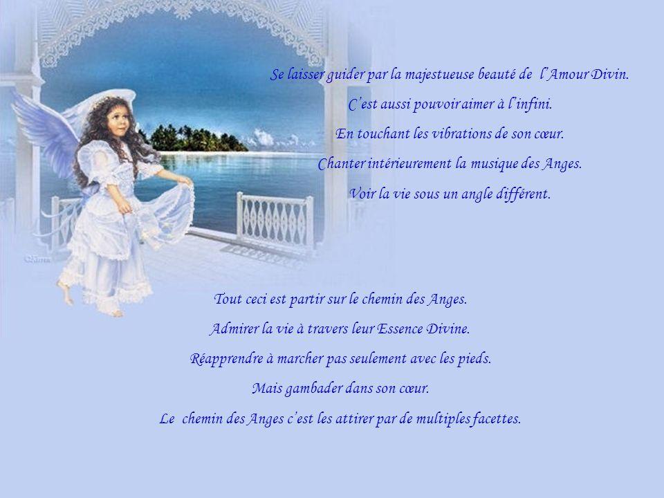 Se laisser guider par la majestueuse beauté de lAmour Divin.
