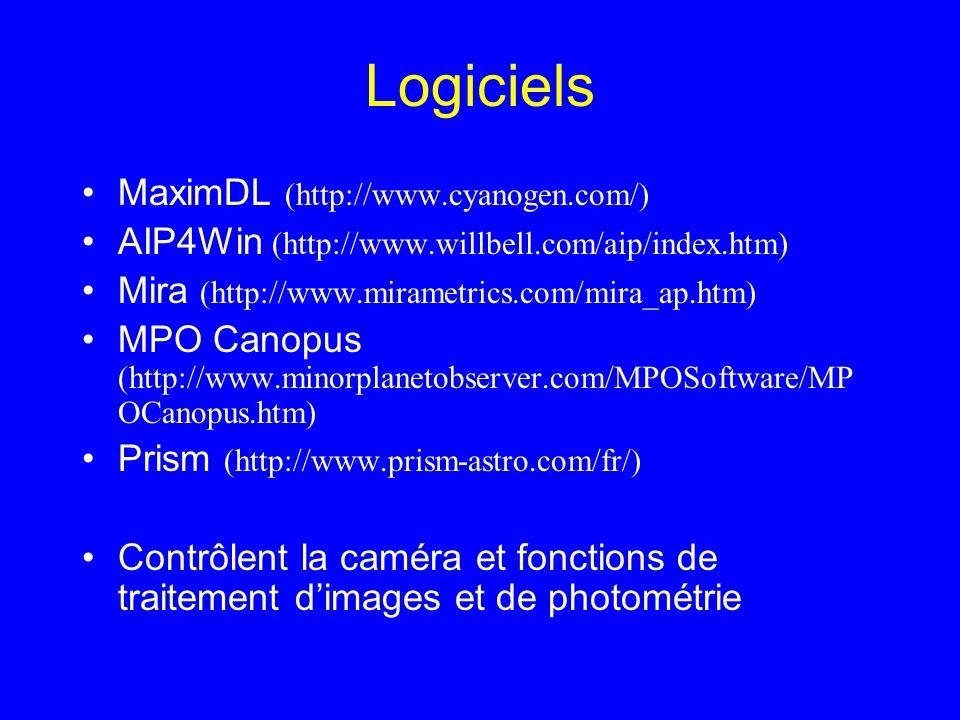 Logiciels MaximDL (http://www.cyanogen.com/) AIP4Win (http://www.willbell.com/aip/index.htm) Mira (http://www.mirametrics.com/mira_ap.htm) MPO Canopus
