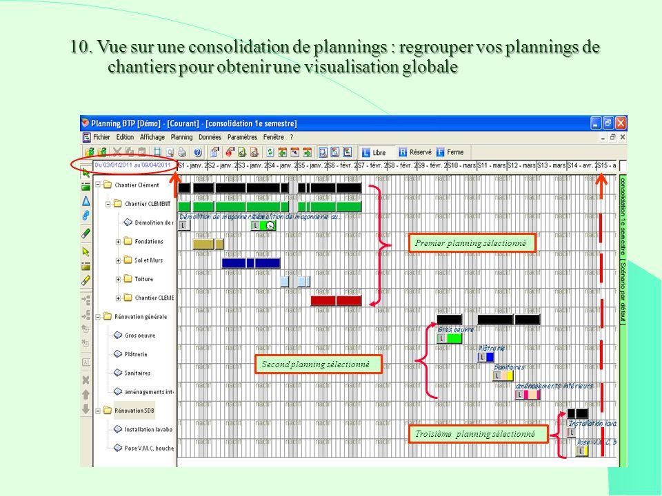 10. Vue sur une consolidation de plannings : regrouper vos plannings de chantiers pour obtenir une visualisation globale 10. Vue sur une consolidation