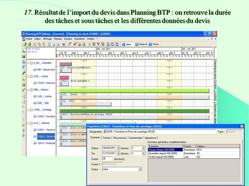 17. Résultat de limport du devis dans Planning BTP : on retrouve la durée des tâches et sous tâches et les différentes données du devis