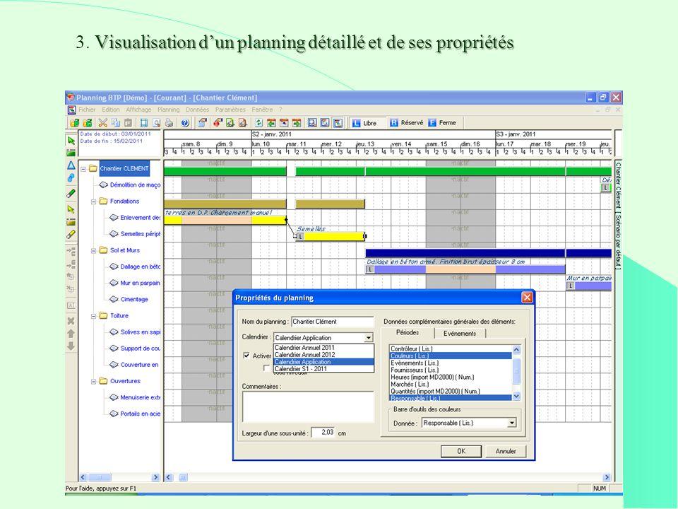 Visualisation dun planning détaillé et de ses propriétés 3.
