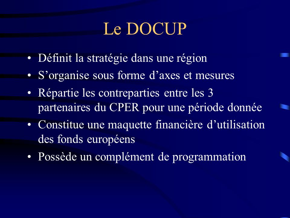 Terminologie Le Docup ou Document Unique de Programmation