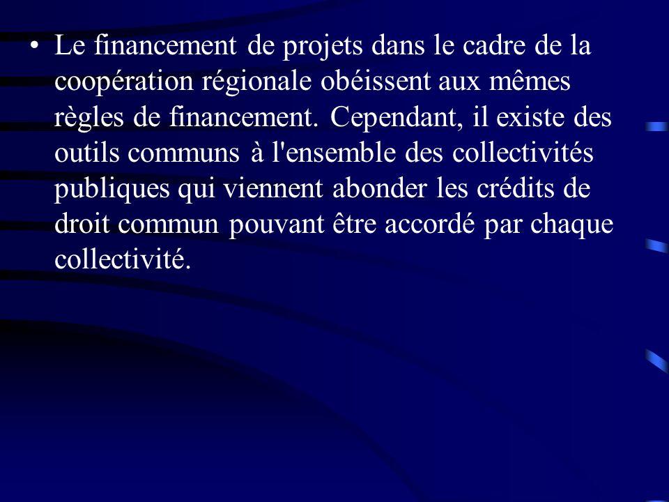 Le financement de projets dans le cadre de la coopération régionale obéissent aux mêmes règles de financement.