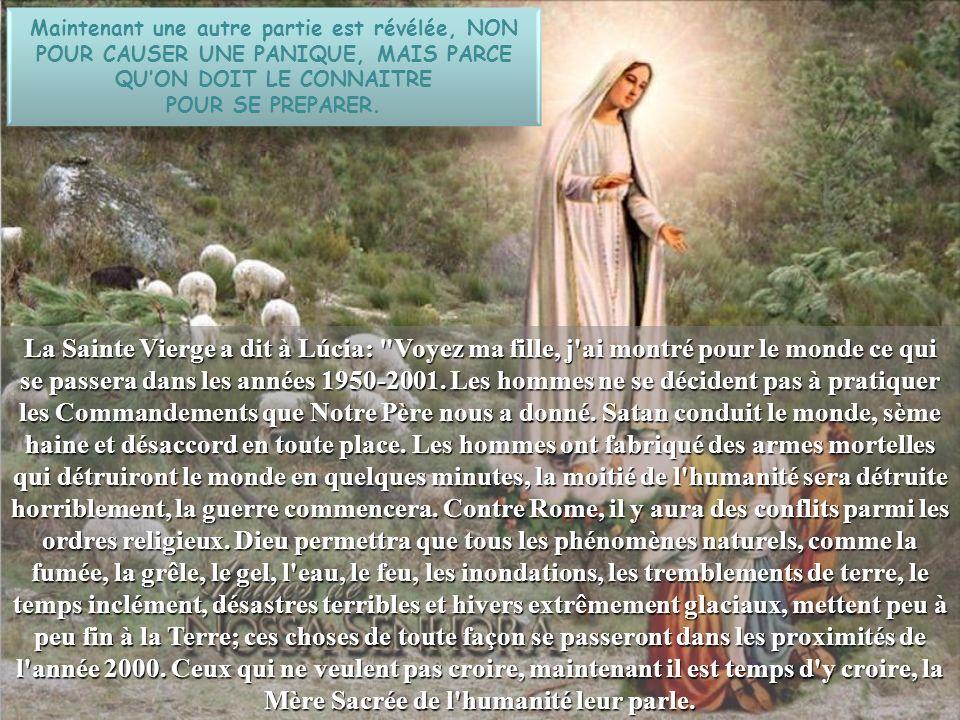 Léglise a donné la permission de révéler le troisième secret de Fatima.