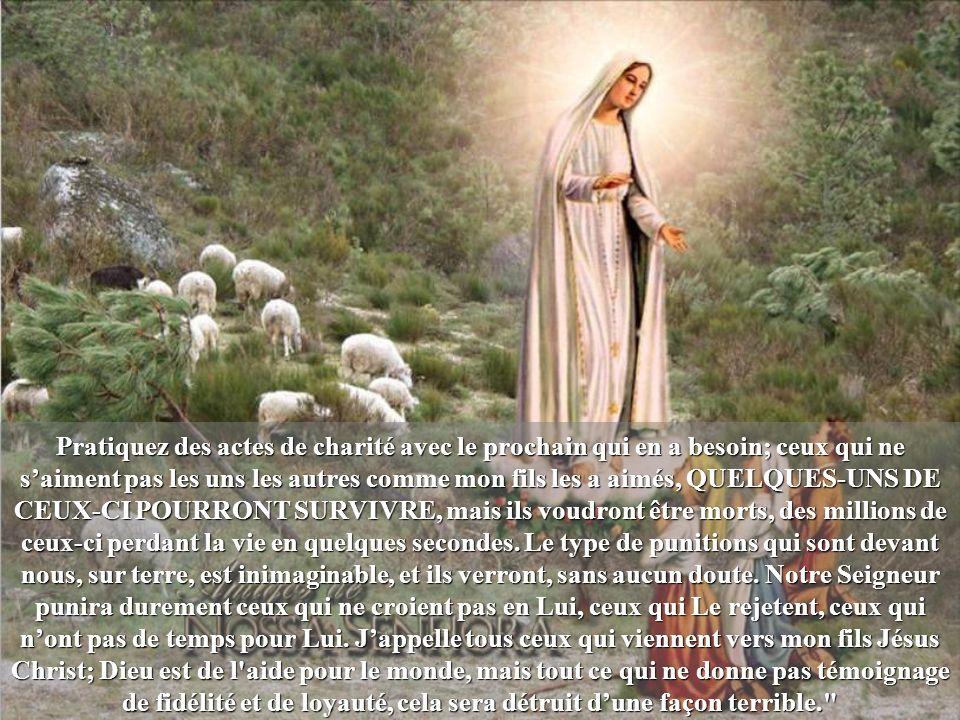 La Sainte Vierge a dit à Lúcia: Voyez ma fille, j ai montré pour le monde ce qui se passera dans les années 1950-2001.