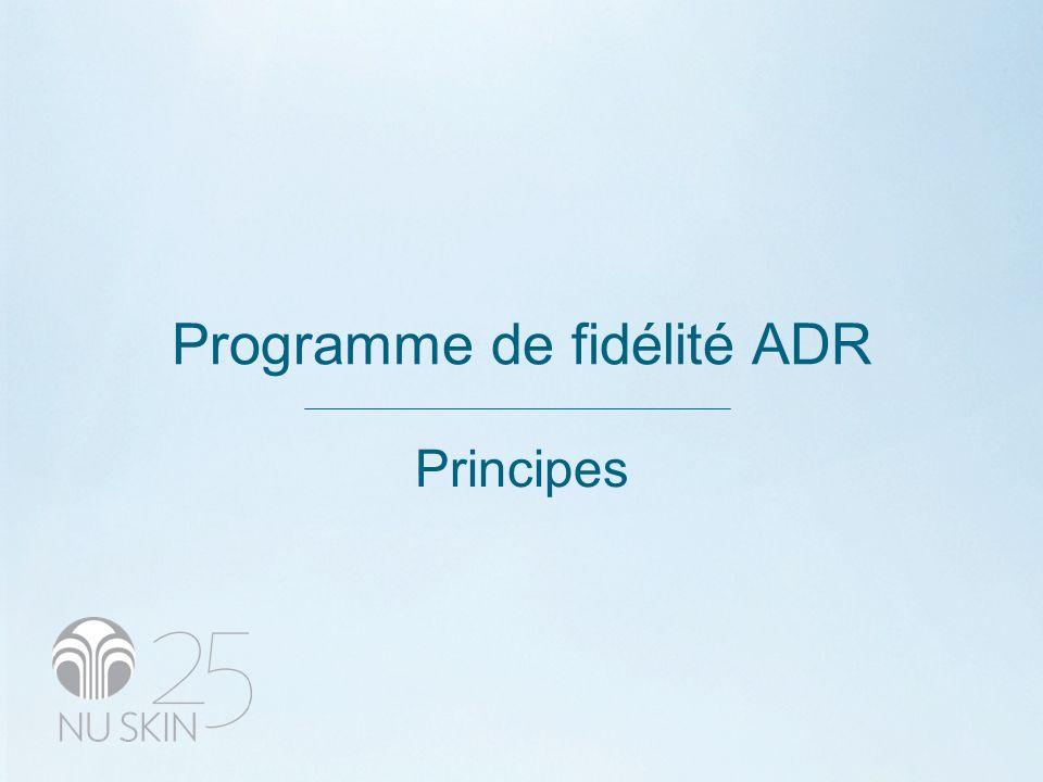 Programme de fidélité ADR Principes