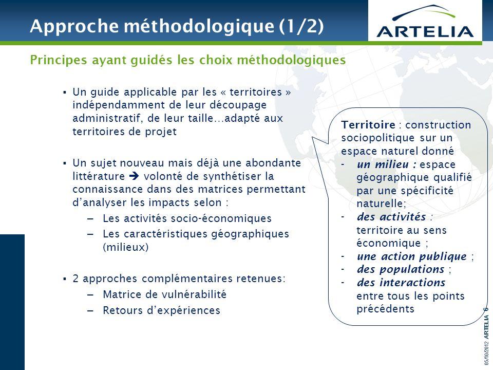 05/10/2012 ARTELIA 6 Un guide applicable par les « territoires » indépendamment de leur découpage administratif, de leur taille…adapté aux territoires