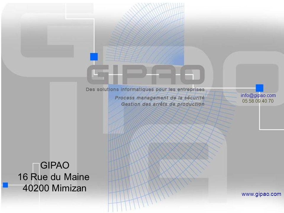 19 info@gipao.com 05.58.09.40.70 www.gipao.com GIPAO 16 Rue du Maine 40200 Mimizan