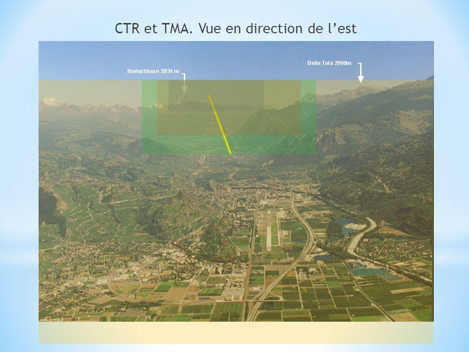 CTR et TMA. Vue en direction de lest