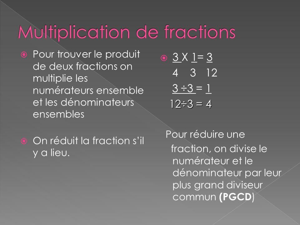 Pour effectuer la division dune fraction, on multiplie le nombre par linverse de la deuxième fraction Linverse de 5 est 4 4 5 7 ÷ 4 10 15 7 x 15 3 = 21 2 10 4 8 On doit réduire la fraction, pour avoir un résultat simplifié Par la suite, on multiplie les numérateurs et les dénominateurs ensemble