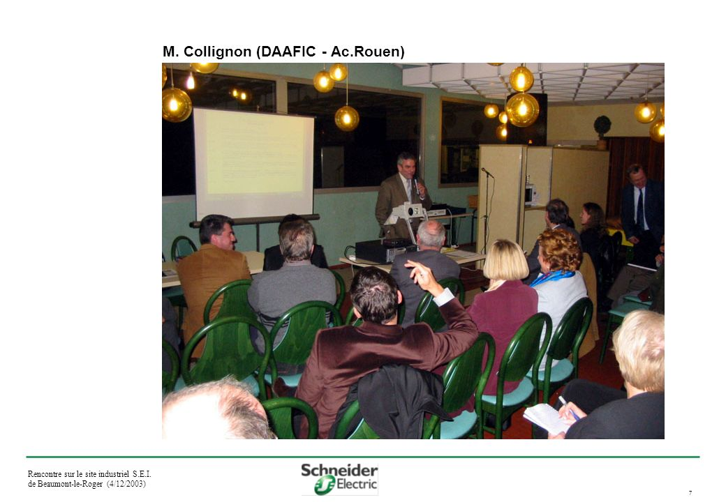 Rencontre sur le site industriel S.E.I. de Beaumont-le-Roger (4/12/2003) 7 M.
