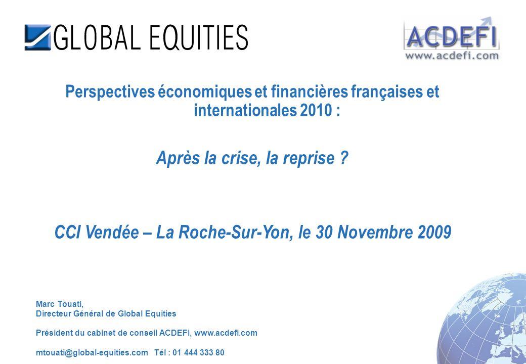 3 CCI Vendée – La Roche sur Yon, le 30 Novembre 2009, Introduction : Krach, boom… et demain .