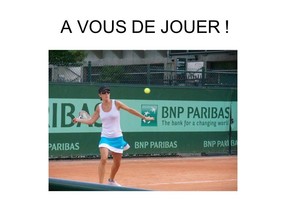 A VOUS DE JOUER !