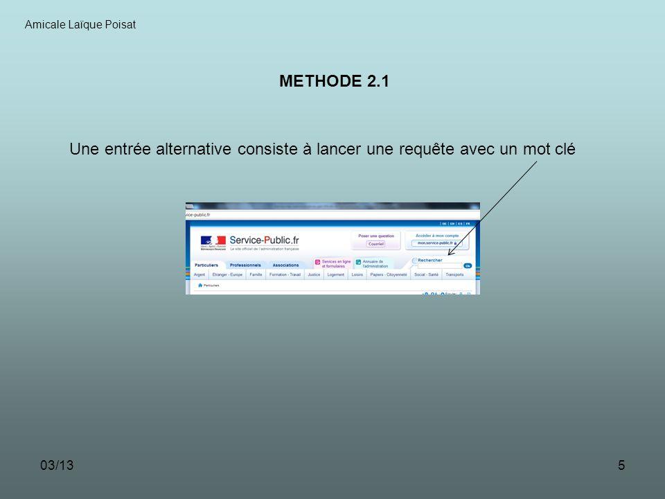 03/136 Amicale Laïque Poisat METHODE 2.2 Après avoir cliqué sur le bouton « Rechercher », le résultat saffiche sur une page suivante en donnant toutes les réponses trouvées
